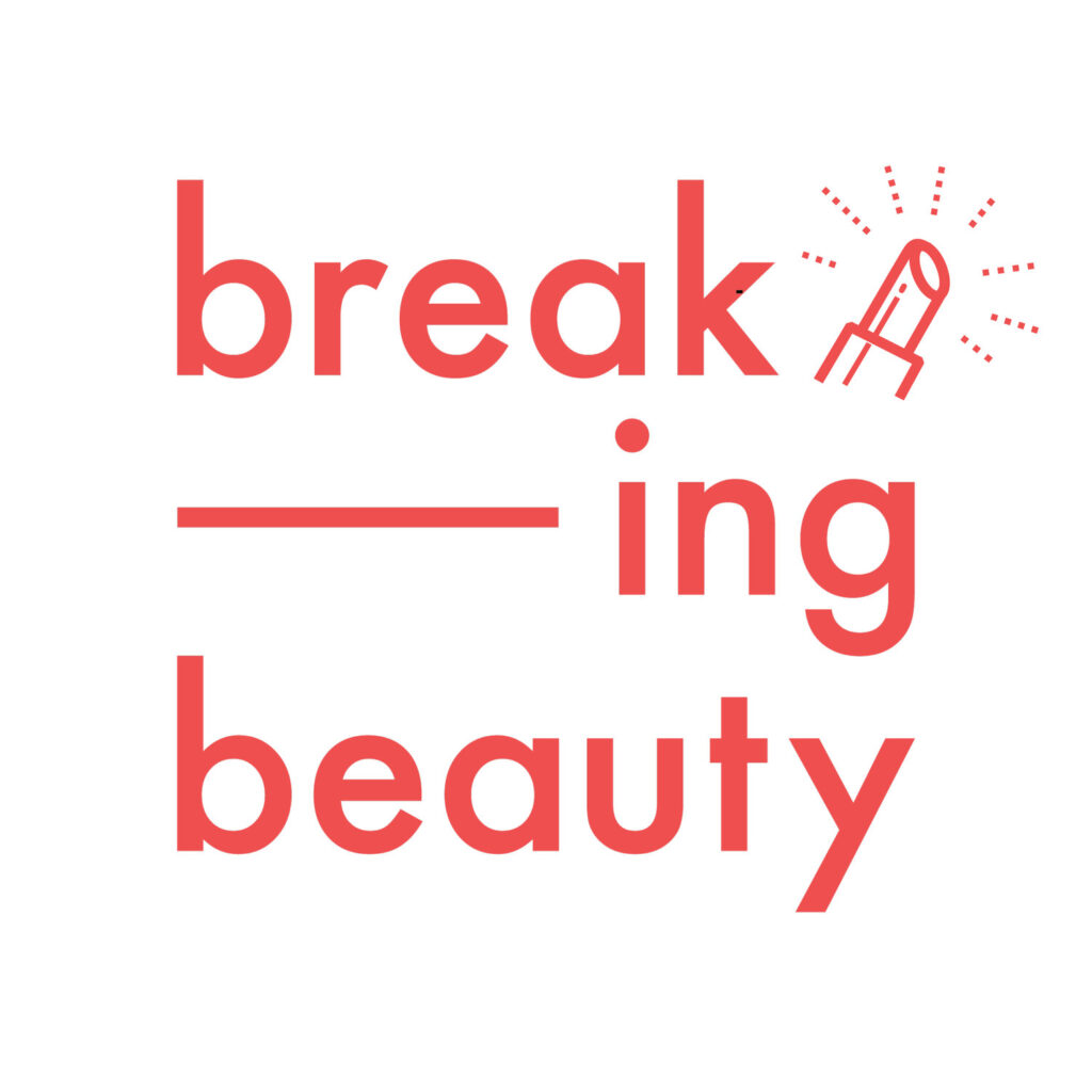breaking beauty - I migliori bodcast