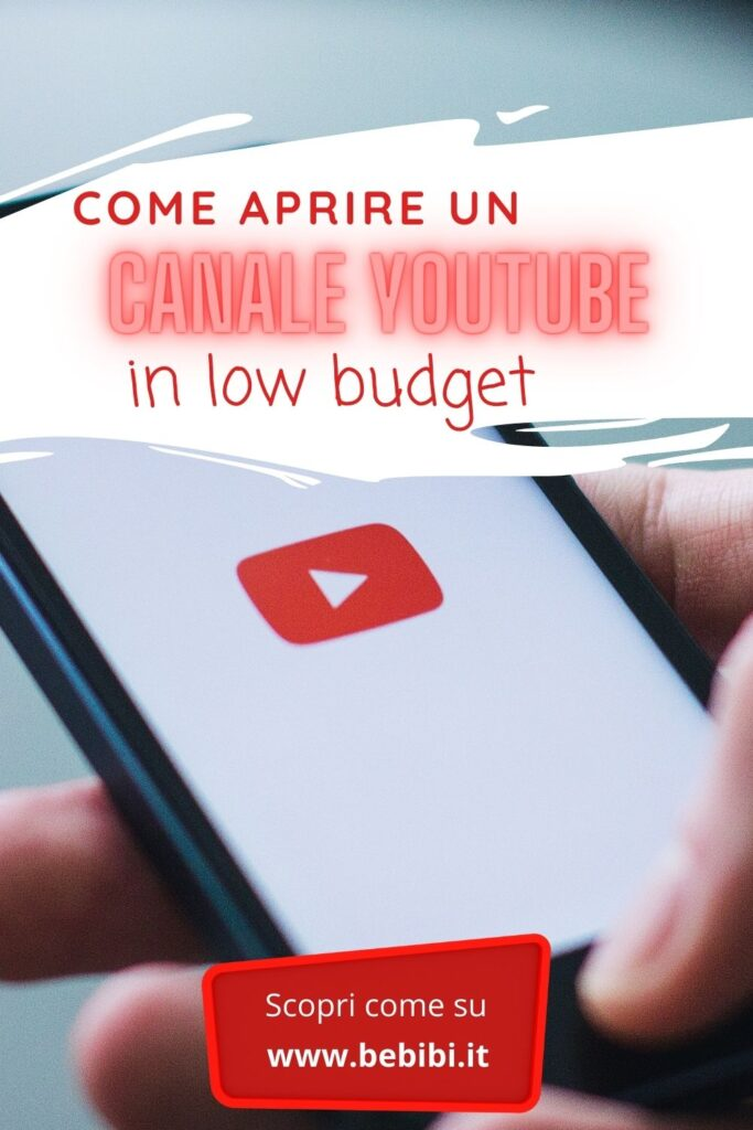 come aprire un canale yotube in low budget
